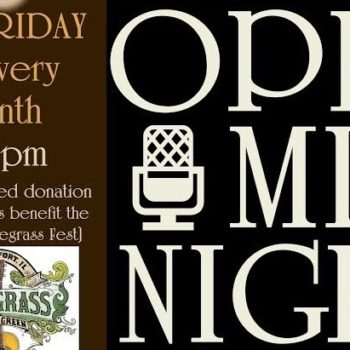 Open Mic Night <br> 4th Friday of the Month, 7-9PM
